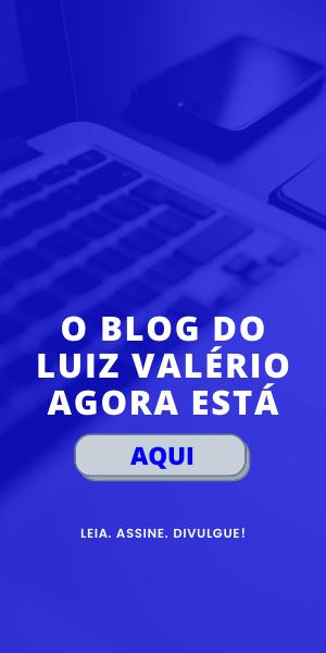 BLOG LUIZ VALERIO